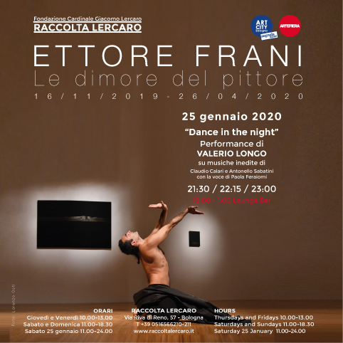 "25 gennaio 2020 ""Dance in the night""  Performance di VALERIO LONGO"